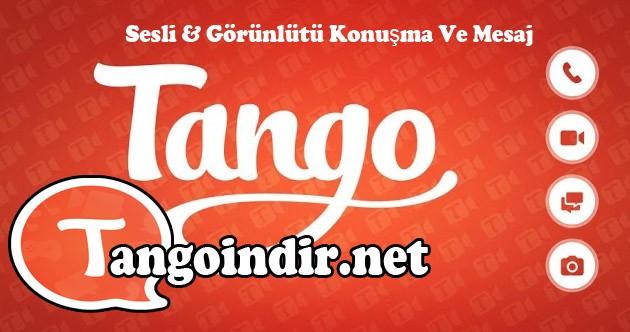sende görüntülü sohbet için tango indir